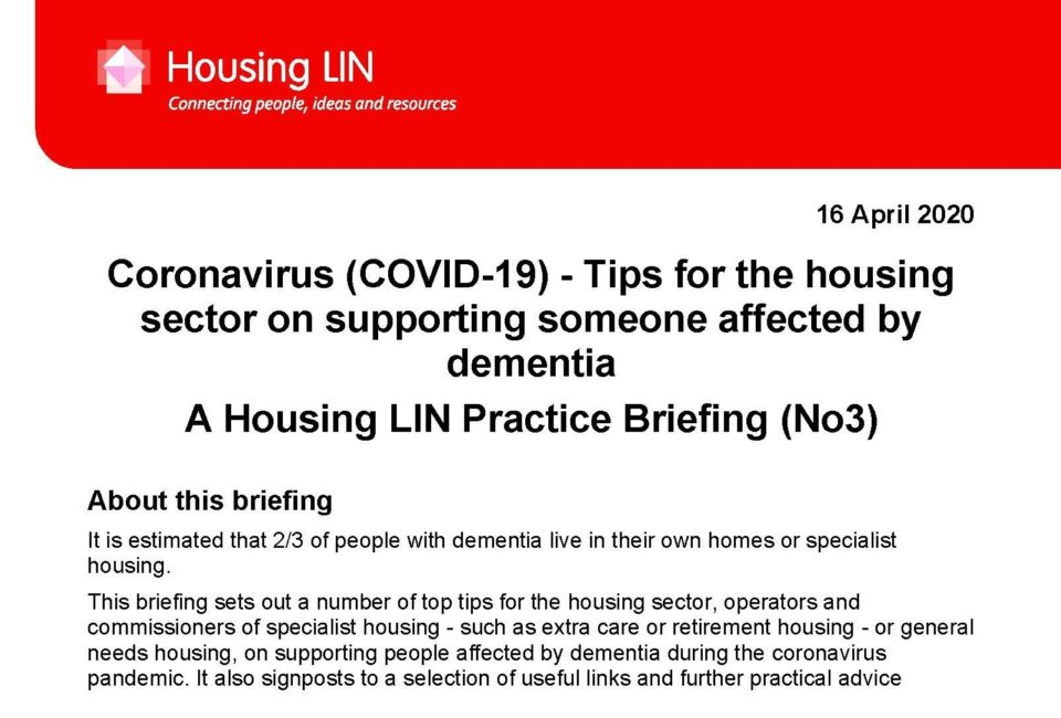 'Tips for the housing sector on supporting those affected by dementia during the coronavirus pandemic' briefing collaboration with Housing LIN