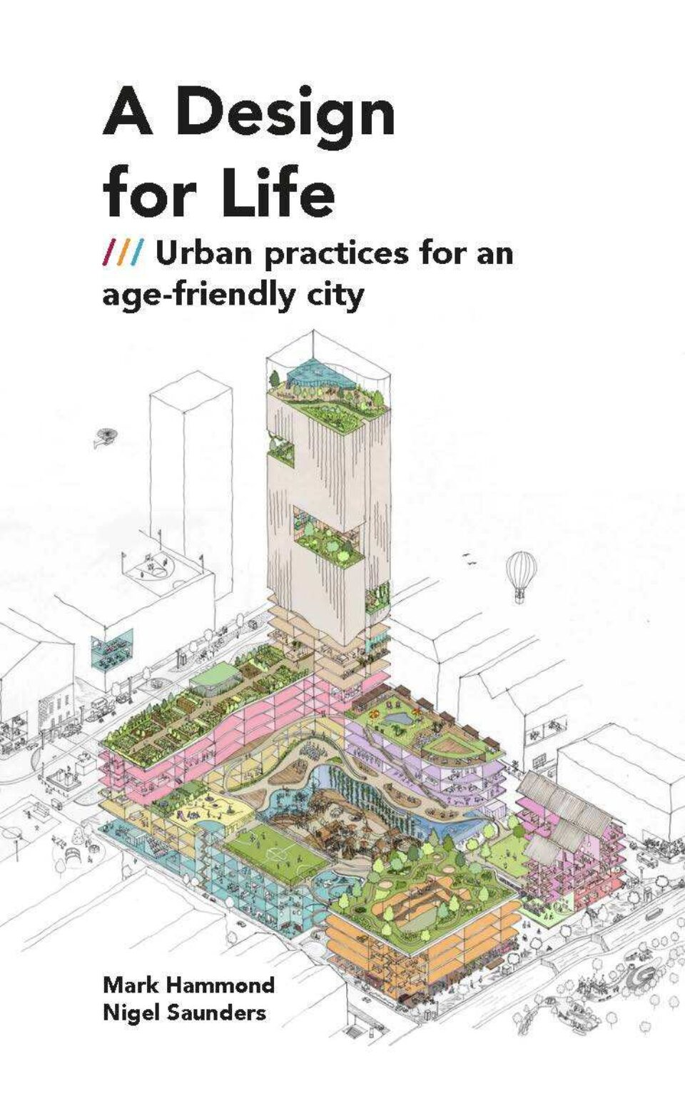 A Design for Life: Urban practices for an age-friendly city