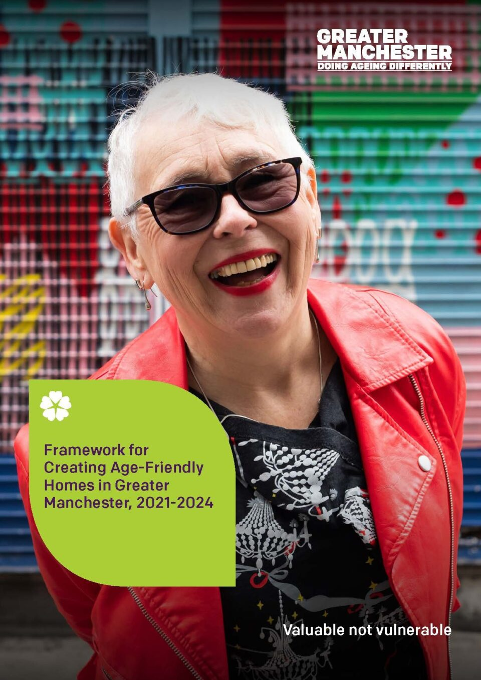 Framework for Creating Age Friendly Homes in Greater Manchester, 2021 - 2024